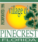 Pinecrest, Village of